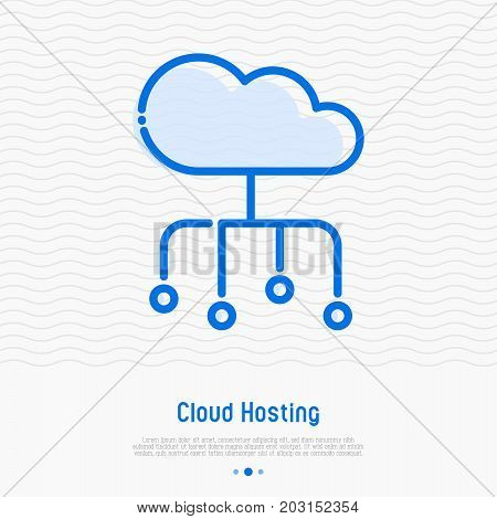 Cloud hosting thin line icon. Simple vector illustration of server storage, cloud management, data security.