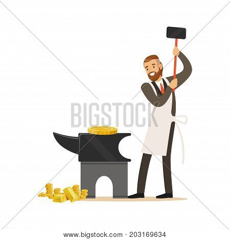 Man in a business suit and white apron forging money by hammering on the anvil, make money concept vector Illustration on a white background