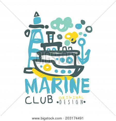 Marine club logo design, summer travel and sport hand drawn colorful vector Illustration, badge for yacht club, sailing sports or marine travel