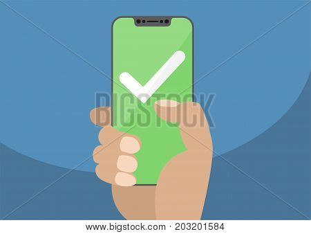 White checkmark on green touchscreen. Hand holding bezel free / frameless smartphone. Mobile success concept. Modern design for web banners, web sites, infographics.
