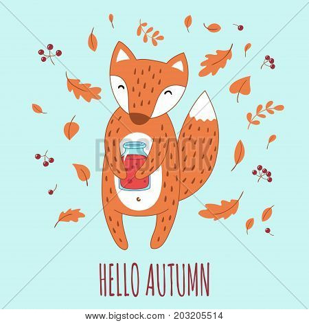 Lovely fox with the jar of jam in her paws. Handwriting inscription Hello autumn. Vector illustration.