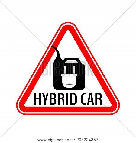 Hybrid car caution sticker. Save energy automobile warning sign. Electric plug on fuel canister icon in red triangle to a vehicle glass. Vector illustration.