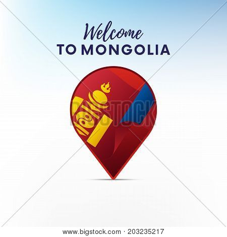 Flag of Mongolia in shape of map pointer or marker. Welcome to Mongolia. Vector illustration.