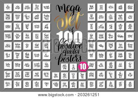 mega set of 100 positive quotes posters, motivational and inspirational phrases isolated to print, typography slogans calligraphy vector illustration big collection