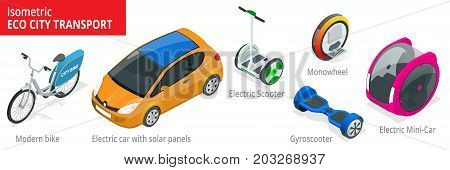 Isometric set of Alternative Eco Transport isolated on a background. Modern bike, electric car with solar panels, electric scooter, gyroscooter, monowheel, electric mini car.