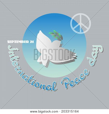 Vector poster for the International Day of Peace with a dove carrying an olive branch, peace symbol and handwritten words..