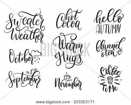 Fall calligraphy set. Big set of autumn quotes isolated on white background. Sweater weather, hot cocoa, warm hugs, flannel and tea, coffee time, hello autumn, october. Vector illustration