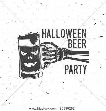 Halloween Beer party. Vector Halloween retro badge. Overlay or Labels for shirt or logo, print, seal, stamp. Skeleton hand with glass of magic beer. Typography design- stock vector.