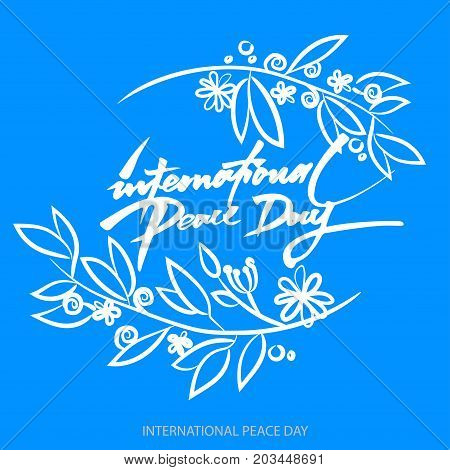 Vecto Background For International Day Of Peace. Hand Written Text. Olive Branch. International Peac