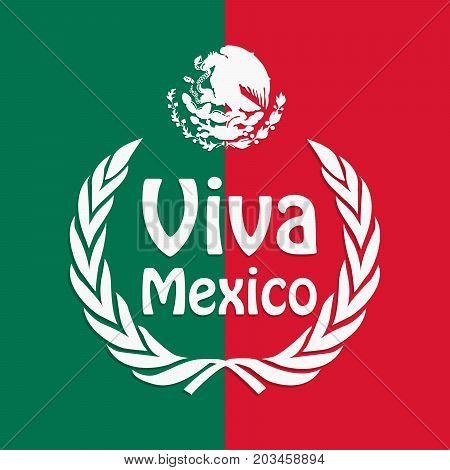 illustration of Mexico flag background with Viva Mexico text on the occasion of Mexico Independence Day