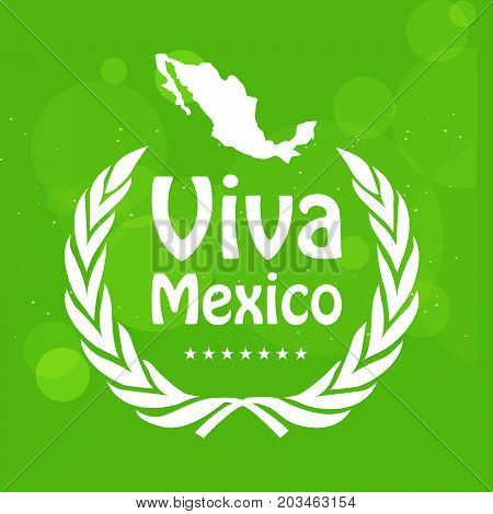 illustration of Mexico map with Viva Mexico text on the occasion of Mexico Independence Day