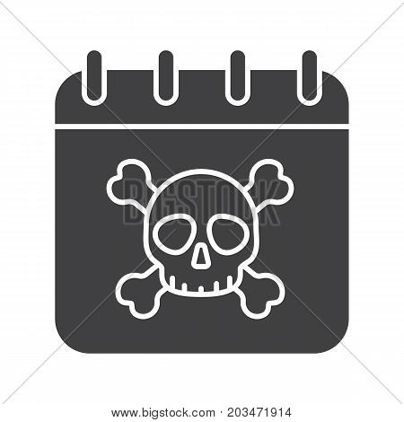 Deadline glyph icon. Silhouette symbol. Calendar page with skull and crossbones. Negative space. Vector isolated illustration