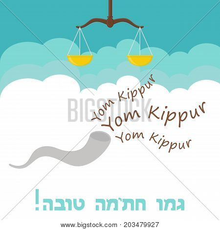 Yom Kippur , Jewish holiday, card. Greetings card with scales and shofar, symbols of the court of the Lord. Translation from Hebrew: May You Be Inscribed In The Book Of Life For Good