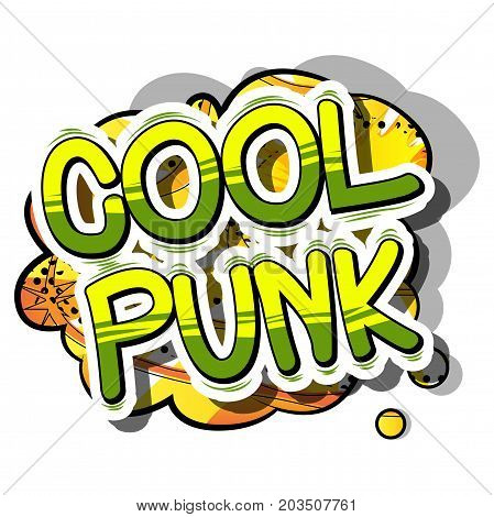 Cool Punk - Comic book word on abstract background.