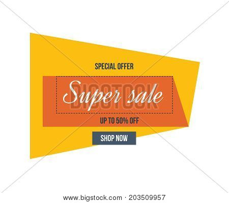 Super Sale, season special offer. Big sale special up to 50 off. Colorful realistic sticker, banner for sale, shopping, market. Sale banner template design, vector illustration.