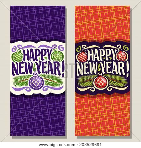 Vector vertical cards for New Year: sign with purple xmas baubles, branches of christmas tree on red geometric background, calligraphy lettering font for text happy new year, noel christmas decoration