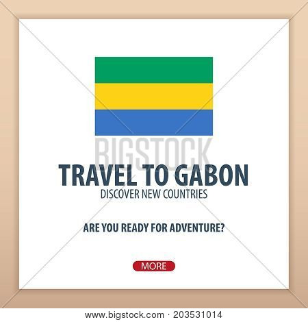 Travel To Gabon. Discover And Explore New Countries. Adventure Trip.