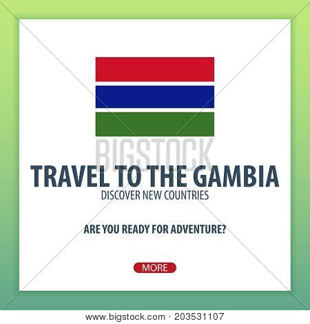 Travel To The Gambia. Discover And Explore New Countries. Adventure Trip.