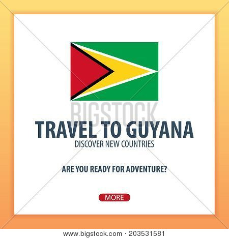 Travel To Guyana. Discover And Explore New Countries. Adventure Trip.