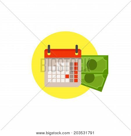 Vector icon of calendar and banknotes. Tax day, debt, banking day. Taxation concept. Can be used for topics like business, banking, finance