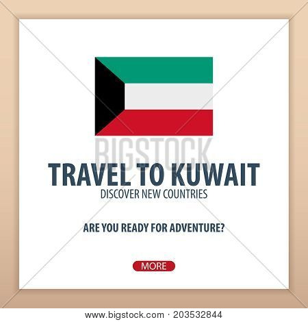 Travel To Kuwait. Discover And Explore New Countries. Adventure Trip.
