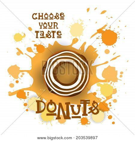 Donut Colorful Dessert Icon Choose Your Taste Cafe Poster Vector Illustration