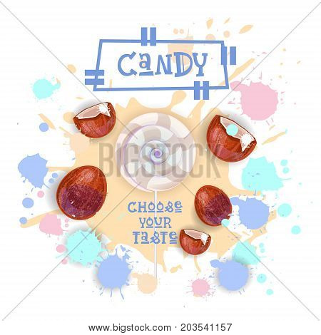 Candy Coconut Lolly Dessert Colorful Icon Choose Your Taste Cafe Poster Vector Illustration
