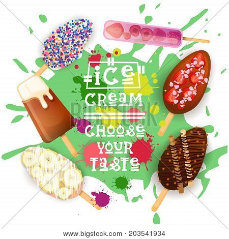 Ice Cream Lolly Set Colorful Desserts Collection Choose Your Taste Cafe Poster Vector Illustration
