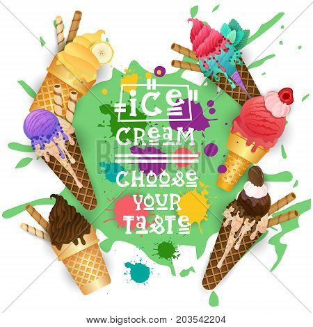 Ice Cream Cones Set Colorful Desserts Collection Choose Your Taste Cafe Poster Vector Illustration