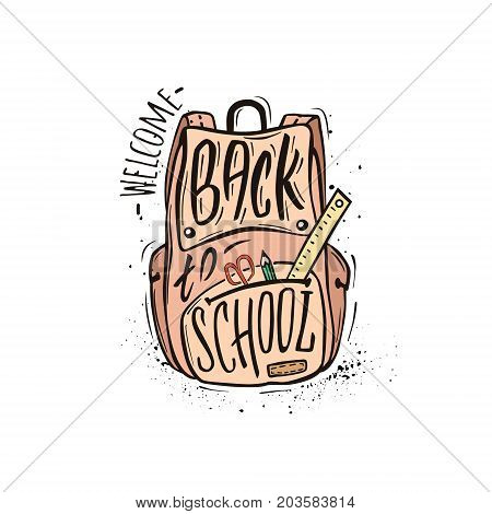 Welcome back to school.Pink school bag with school supplies and hand-drawn lettering and ink splashes on white background. Vector poster.