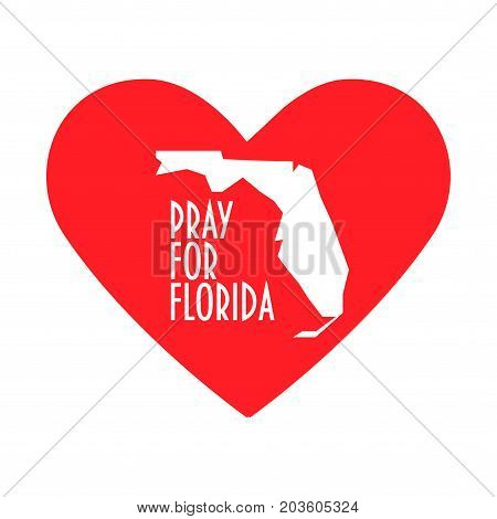 Pray for Florida Vector Illustration. Great also as donate or help icon. Heart, map and text: Pray for Florida. Support illustration for volunteering work during Hurricane Irma, floods and landfalls.