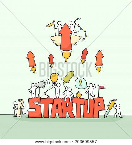Sketch of working little people with fly arrows word Startup. Doodle cute miniature scene of workers. Hand drawn cartoon vector illustration for business design and infographic.