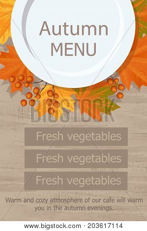 The Leaves Fall And The Rowan Under The White Plate On Wooden Table Background For Text. Autumn Menu