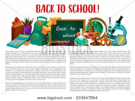 Back to school poster with supplies. Pencil and book, pen, ruler and scissors, school bag, calculator, paint and globe, classroom blackboard, laboratory flask, microscope cartoon banner design