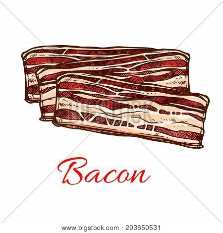 Bacon sketch of pork meat. Stripes of streaky pork belly bacon for sandwiches, breakfast and barbeque dishes. Butcher shop and meat store label, food packaging design