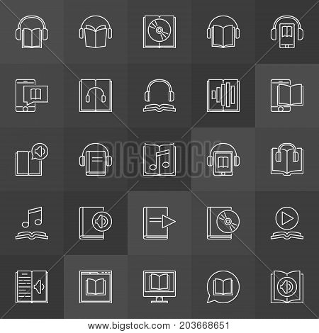 Audio book icons set - vector outline audiobooks and e-books signs on dark background