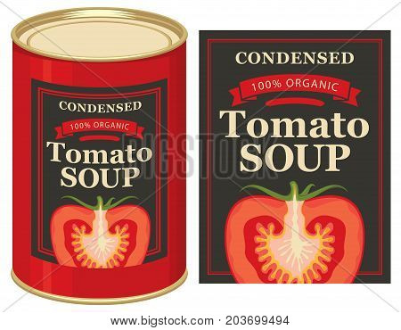 Vector illustrations set of tin cans with the label and labels for the condensed tomato soup with the image of a cut tomato