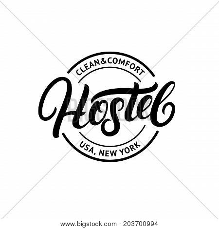 Hostel hand written lettering logo design template. Vintage retro style. Isolated on backhround. Vector illustration.
