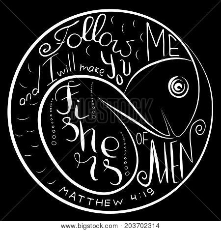 Follow me. Bible lettering. Ichthys is a symbol of fish. The ancient acronym of the name of Jesus Christ Messiah God in Christian religion. Vector design