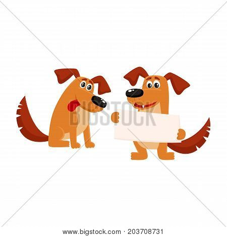 Two funny cute dog characters, one sitting, another holding blank board, poster, cartoon vector illustration isolated on white background. Couple of funny dog characters sitting, holding board