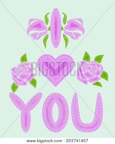 I Love You. The Inscription Is Filled With Letters With Imitation Of Sewing, Lines, Patches. Roses A