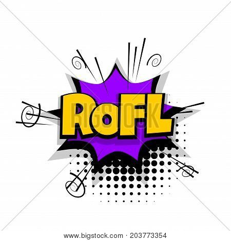 ROFL, LOL, funny lettering. Comics book balloon. Bubble icon speech phrase. Cartoon font label tag expression. Comic text sound effects. Sounds vector illustration.