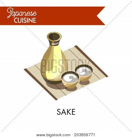 Japanese sake in bottle with small bowls on bamboo napkin isolated vector illustration on white background. Traditional Japanese alcohol beverage obtained by fermentation cooked on the basis of rice.