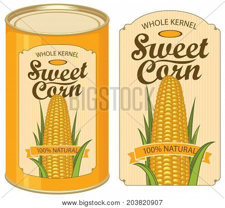 Vector illustration of tin can with a label for canned sweet corn with the image of a realistic corn cob and calligraphic inscription