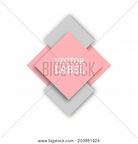Vector label. Pink and gray. Tag, banner, rhombic shapes. Paper style materia design.