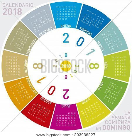 Colorful Calendar For 2018 In Spanish. Circular Design. Week Starts On Sunday
