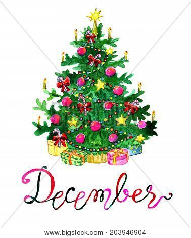 December month. Christmas tree with decorations. Watercolor isolated illustration for calendar design page. Concept of twelve months symbols and hand writing lettering