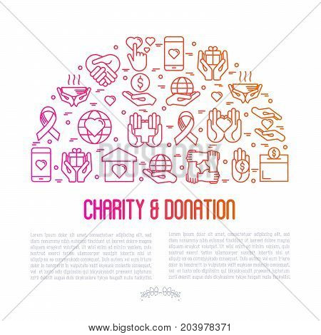 Charity and donation concept in half circle with thin line icons related to nonprofit organizations, fundraising, crowdfunding and charity project. Vector illustration for banner, print media.