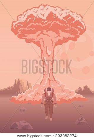 A nuclear explosion on Mars or another planet. Astronaut in the spacesuit on the background of the explosion. Space weapon testing. Vertical vector illustration.
