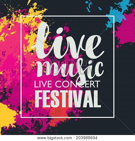 Vector poster for music festival with colored abstract spots and the inscription live music on black background